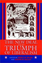 The New Deal and the Triumph of Liberalism…