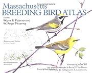 Massachusetts Breeding Bird Atlas…