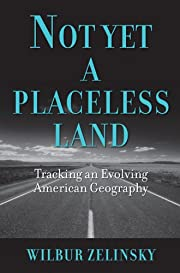 Not Yet a Placeless Land: Tracking an…