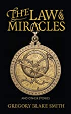 The Law of Miracles by Gregory Blake Smith