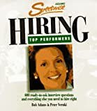 Adams Streetwise hiring top performers : 600 ready-to-ask interview questions and everything else you need to hire right / by Bob Adams and Peter Veruki