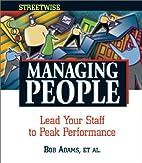 Managing People: Lead Your Staff to Peak…