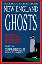 New England Ghosts by Frank D. McSherry
