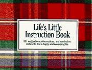 Life's Little Instruction Book: 511…