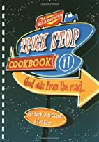 The All-american Truck Stop Cookbook by Jim…
