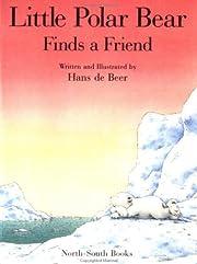 Little Polar Bear Finds a Friend Op (New…