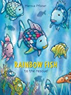 Rainbow Fish to the Rescue! by Marcus…