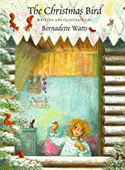 Christmas Bird de Bernadette Watts Edith M…