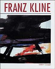 Franz Kline av Harry F. Gaugh