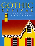 Gothic Revival (Abbeville Stylebooks) by…