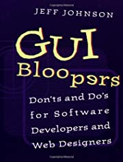 GUI Bloopers: Don'ts and Do's for Software…