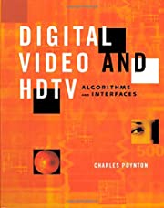 Digital Video and HD: Algorithms and…