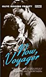 Now, voyager / Olive Higgins Prouty ; afterword by Judith Mayne