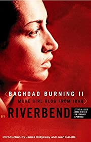 Baghdad Burning II: More Girl Blog from Iraq…