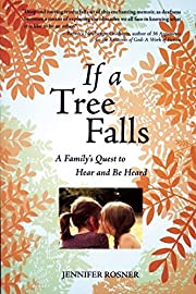 If a Tree Falls: A Family's Quest to Hear…