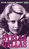 Stella Dallas / Olive Higgins Prouty