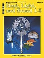 Heat, light, and sound, 1-3 (Primary…