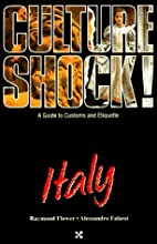 Culture Shock! Italy by Raymond Flower