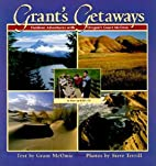 Grant's getaways : outdoor adventures…