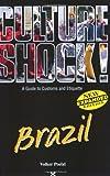 Brazil (Culture Shock!)