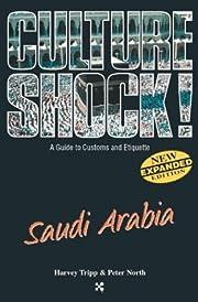 Saudi Arabia (Culture Shock! A Survival…