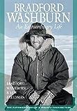 Bradford Washburn : an extraordinary life / Bradford Washburn with Lew Freedman