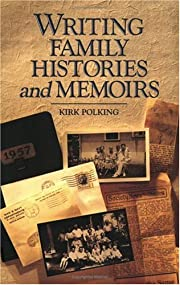 Writing Family Histories and Memoirs –…