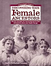 A Genealogist's Guide to Discovering Your…