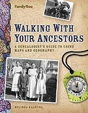 Walking with Your Ancestors de Melinda…