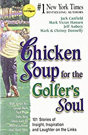Chicken Soup for the Golfer's Soul: 101…