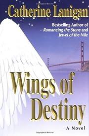 Wings of Destiny di Catherine Lanigan