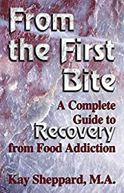 From the First Bite: A Complete Guide to…