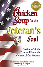 Chicken Soup for the Veteran's Soul: Stories…