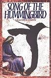 Song of the Hummingbird, Graciela Limon