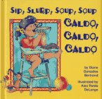 Cover art for Sip, slurp, soup, soup caldo, caldo, caldo