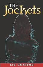 The Jackets by Liz DeJesus