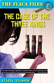 The case of the Three Kings de Alidis…