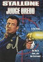 Judge Dredd [1995 film] by Danny Cannon