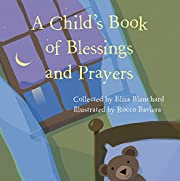 A Child's Book of Blessings and Prayers…