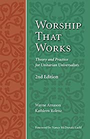 Worship that works : theory and practice for…