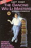 The dancing wu li masters / author-reader, Gary Zukav