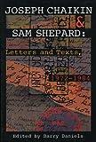 Joseph Chaikin & Sam Shepard. edited by Barry Daniels