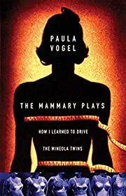 The Mammary Plays: Two Plays av Paula Vogel