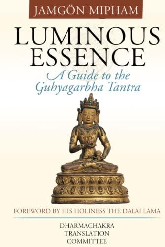 PDF] Luminous Essence: A Guide to the Guhyagarbha Tantra