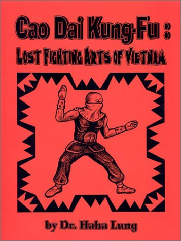 Cao Dai Kung-Fu: Lost Fighting Arts of Vietnam, Lung, Haha
