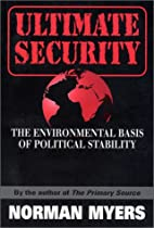 Ultimate Security: The Environmental Basis…