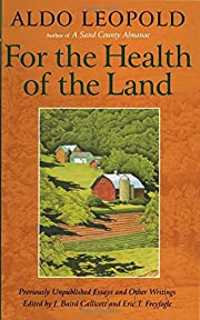 For the Health of the Land: Previously…