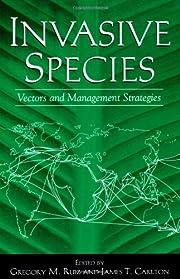 Invasive species : vectors and management…