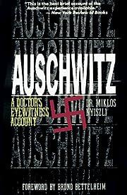 Auschwitz : a doctor's eyewitness account de…