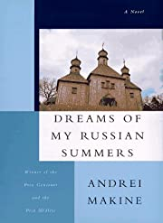 Dreams of My Russian Summers by Andreï…